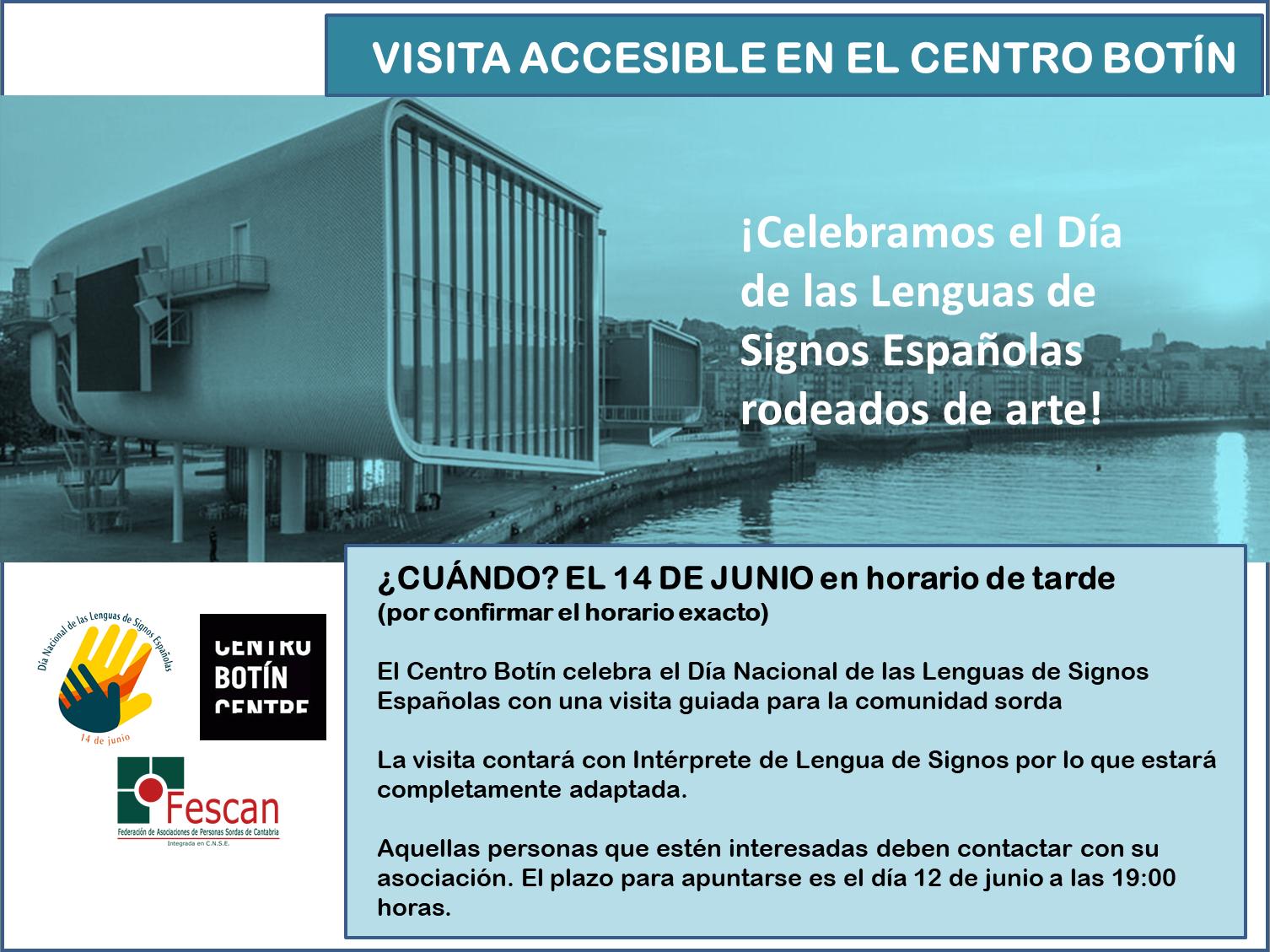 CELEBRAMOS EL DÍA NACIONAL DE LAS LENGUAS DE SIGNOS ESPAÑOLAS VISITANDO EL CENTRO BOTÍN